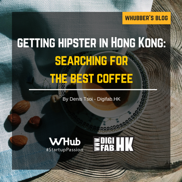 Getting Hipster in Hong Kong: Searching for the best coffee