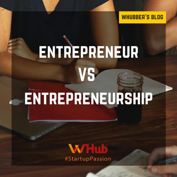 Entrepreneur vs Entrepreneurship