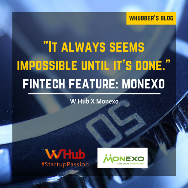 """It always seems impossible until it's done."" Fintech feature: Monexo"