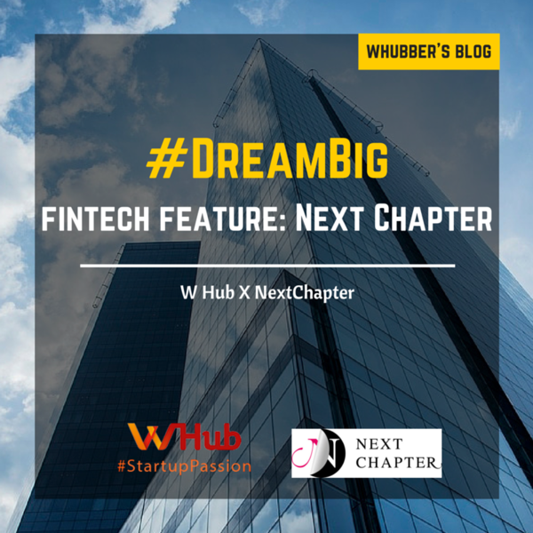#DreamBig FinTech feature: Next Chapter
