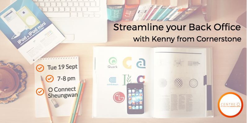 Centre o event streamline your back office kenny cornerstone sept 2017