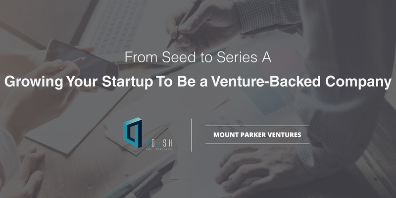 From seed to series a eventbrite version