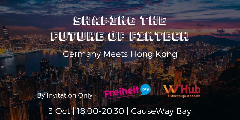 Shaping the future of fintech   germany meets hong kong