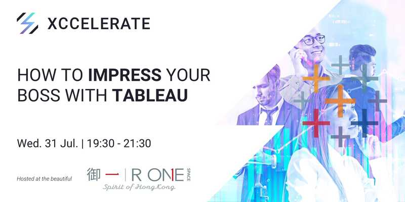 How to impress your boss with tableau